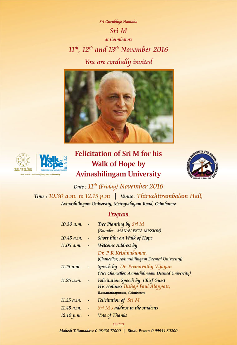 11 Nov 2016 Felicitation of Sri M for his Walk of Hope by