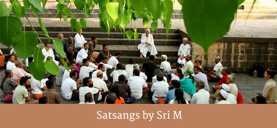 Satsangs by Sri M