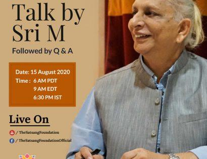 Sri M's talk August 15 Blossom Foundation