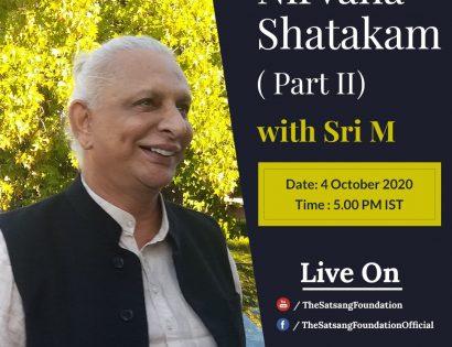 Sri M Talk Nirvana Shatakam Part 2